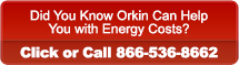 Did You Know Orkin Can Help <p>You with Energy Costs Click or Call 866-536-8662